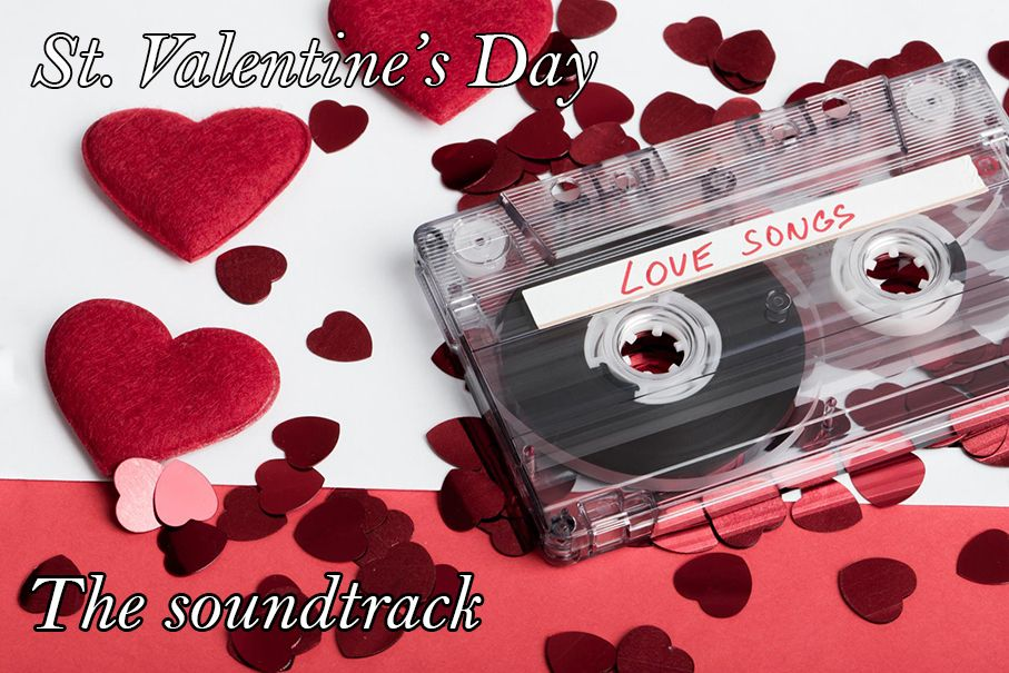 St. Valentine's day...the soundtrack by Your Djs